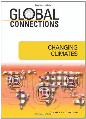 Changing Climates (Global Connections (Hardcover))