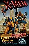 Time's Arrow: The Past (X-Men & Spider-Man)