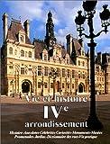 Vie et histoire du  IVe arrondissement de Paris