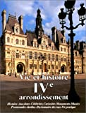 echange, troc A. Fierro, Jean-Marc Léri, A. Jacob - Vie et histoire du  IVe arrondissement de Paris