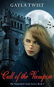 Call of the Vampire (The Vanderlind Castle Series)