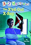 The X'ed-Out X-Ray (A to Z Mysteries) (0375824812) by Ron Roy