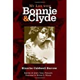 My Life with Bonnie and Clyde