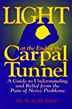 img - for Light at the End of the Carpal Tunnel book / textbook / text book