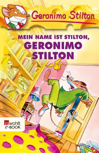 Geronimo Stilton - Mein Name ist Stilton, Geronimo Stilton