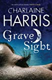 Grave Sight (GOLLANCZ S.F.) Charlaine Harris