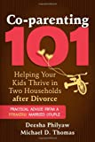 Deesha Philyaw Co-parenting 101: Helping Your Children Thrive after Divorce
