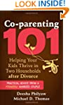 Co-parenting 101: Helping Your Kids T...