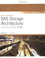 SAS Storage Architecture: Serial Attached SCSI Front Cover