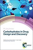 Carbohydrates in Drug Design and Recovery (RSC Drug Discovery)