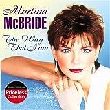 Way That I Am ~ Martina McBride