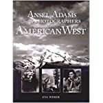 Ansel Adams and the Photographers of the American West book cover