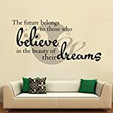 Believe In Your Dreams Wall Sticker Decal Three Black