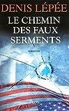 CHEMIN DES FAUX SERMENTS