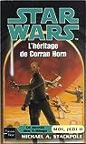 Star Wars, tome 55 : L'h�ritage de Corran Horn (Moi, Jedi 2)