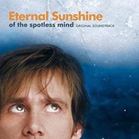 Eternal Sunshine of the Spotless Mind Original Soundtrack