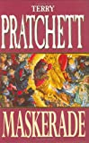 Maskerade (Discworld) (0575058080) by Terry Pratchett
