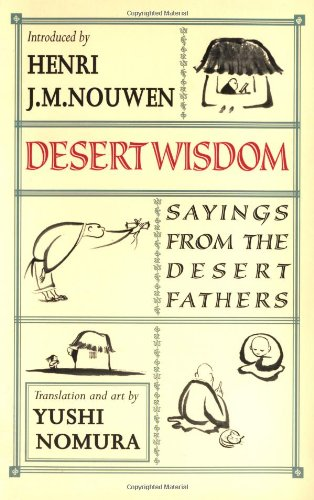 desert-wisdom-sayings-from-the-desert-fathers