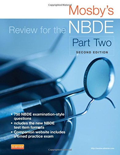 Mosby's Review for the NBDE Part II, 2e (Mosby's Review for the Nbde: Part 2 (National Board Dental Examination)) (Nbde Ii compare prices)
