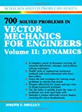 700 Solved Problems In Vector Mechanics for Engineers: Dynamics: 002 (Schaum's Solved Problems Series)