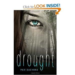 Drought - Pam Bachorz