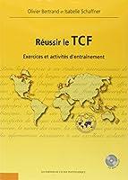 Réussir le TCF : Exercices et activités d'entraînement (1CD audio MP3)