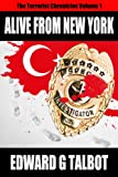 Alive From New York (James Robb Thrillers Book 1)