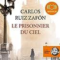 Le prisonnier du ciel (Le Cimetière des livres oubliés 3) Audiobook by Carlos Ruiz Zafón Narrated by Frédéric Meaux
