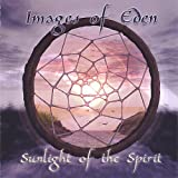 Sunlight of the Spirit by Images of Eden