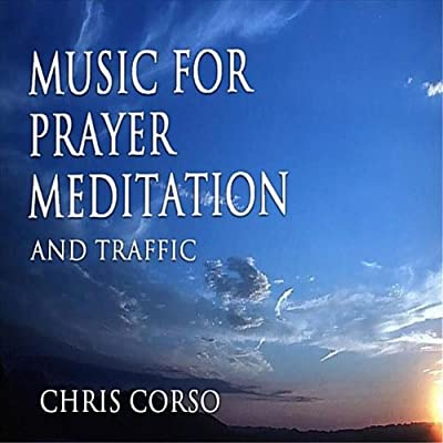 Piano For Prayer, Meditation and Traffic I (soft meditation mix)