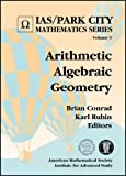 img - for Arithmetic Algebraic Geometry (Ias/Park City Mathematics) book / textbook / text book