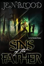 Sins of the Father: An Erin Solomon Mystery (Volume 2)