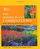 RHS Summer Plant Combinations: Through the Year (1845334450) by Lord, Tony