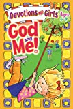 God And Me! - Devotions For Girls - Ages 6 - 9 ( NIV )
