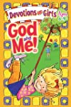 God and Me: Devotions for Girls Ages 6-9