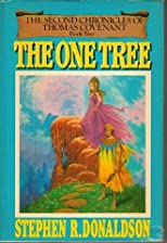 The One Tree (The Second Chronicles of Thomas Covenant - Book Two)