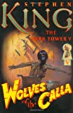 The Dark Tower V: Wolves of the Calla (1880418568) by Stephen King