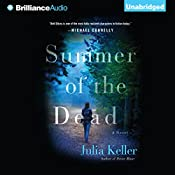 Summer of the Dead: Bell Elkins, Book 3 | Julia Keller
