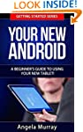 Your New Android - A Beginner's Guide...