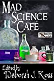 img - for Mad Science Caf  book / textbook / text book