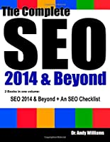 The Complete SEO 2014 & Beyond: SEO 2014 & Beyond + SEO Checklist Bundle