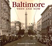 Free Baltimore Then and Now Ebooks & PDF Download
