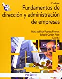 img - for Fundamentos de direcci n y administraci n de empresas / Basis of Business Management and Administration (Spanish Edition) book / textbook / text book