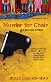 Murder for Choir (A Glee Club Mystery)