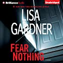 Fear Nothing: Detective D. D. Warren, Book 7 Audiobook by Lisa Gardner Narrated by Kirsten Potter