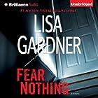 Fear Nothing: Detective D. D. Warren, Book 7 Audiobook by Lisa Gardner Narrated by Kirsten Potter