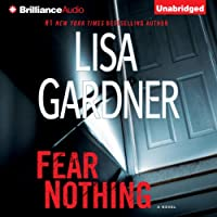 Fear Nothing: Detective D. D. Warren, Book 7 (       UNABRIDGED) by Lisa Gardner Narrated by Kirsten Potter