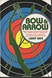 img - for Bow and Arrow book / textbook / text book