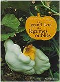 echange, troc Jean-Baptiste Prades - Le grand livre des légumes oubliés