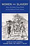 img - for Women and Slavery, Vol. 1: Africa, the Indian Ocean World, and the Medieval North Atlantic book / textbook / text book